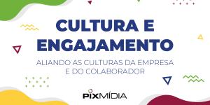 Cultura e engajamento