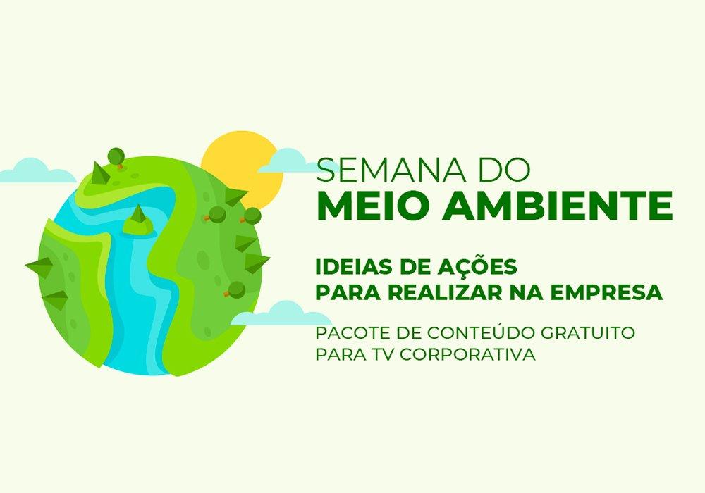 Semana do Meio Ambiente - ações práticas para sua empresa