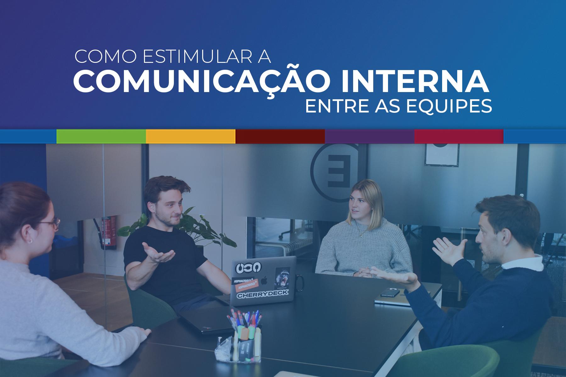 Comunicação interna entre as equipes