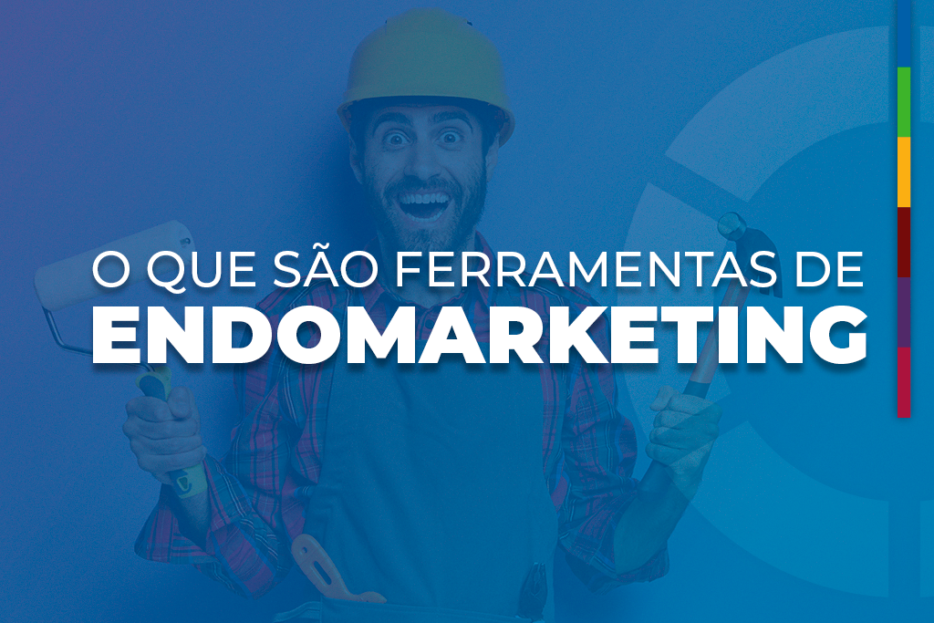 Ferramentas de Endomarketing