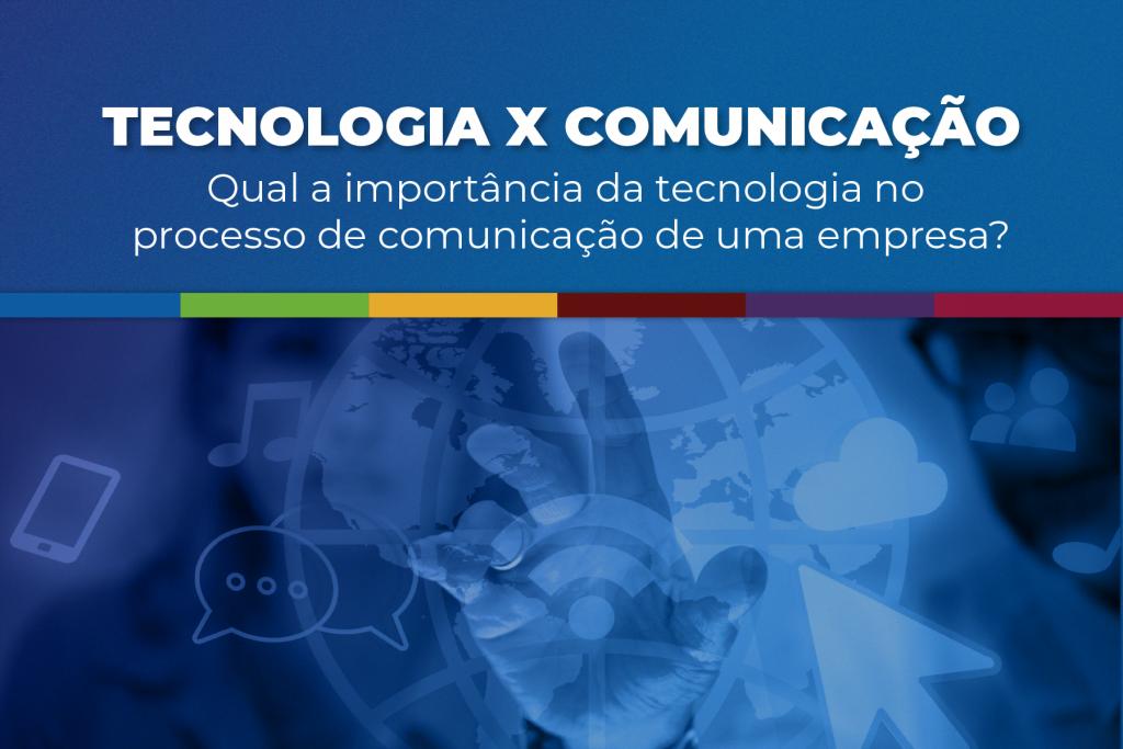tecnologia e a comunicação interna