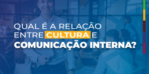 relação entre cultura e comunicação interna
