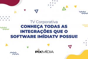 TV Corporativa integrações