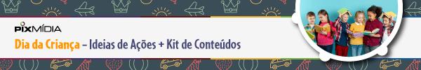 Banner Dia da Criança - Ideias de Ações + Kit de Conteúdos